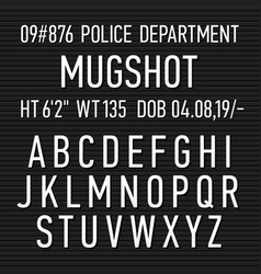 Police mugshot board sign alphabet numbers and vector