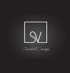 Sv square frame letter logo design with black and vector