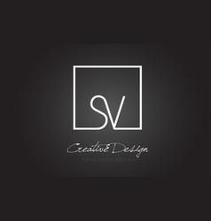 Sv square frame letter logo design with black vector