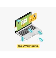 Hacker activity computer and viruses bank account vector image