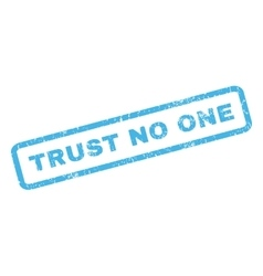 Trust No One Rubber Stamp vector image
