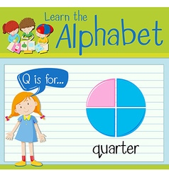 Flashcard letter Q is for quarter vector