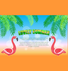 lovely summer flamingos and palm leaves beach vector image