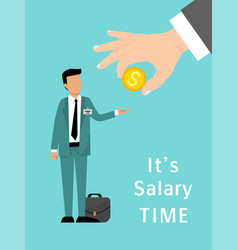 Salary time concept hand gives money to salaried vector