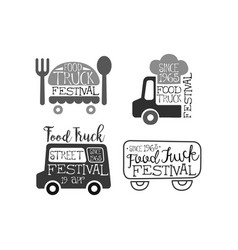 set of monochrome emblems for food truck festival vector image