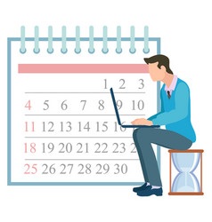 time management man working on laptop calendar vector image