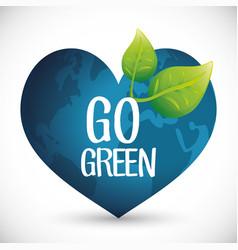 go green heart globe ecology concept vector image
