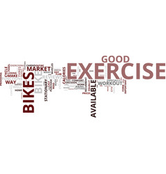Exercise bikes burn calories text background word vector