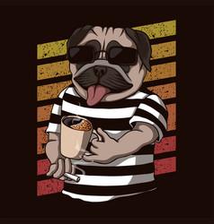 pug dog drinking coffee retro vector image