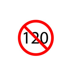 forbidden speed 120 icon on white background can vector image
