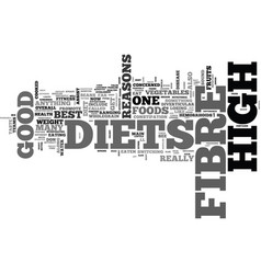 why high fibre diets are good for you text word vector image