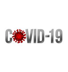 word covid-19 with coronavirus icon 2019 vector image