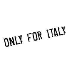 Only for italy rubber stamp vector
