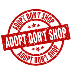 Adopt dont shop round red grunge stamp vector