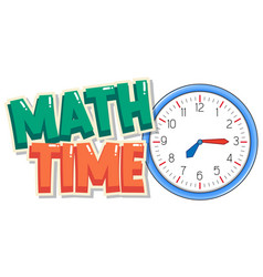 Font design for word math time with big clock in vector
