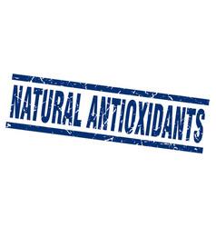 Square grunge blue natural antioxidants stamp vector