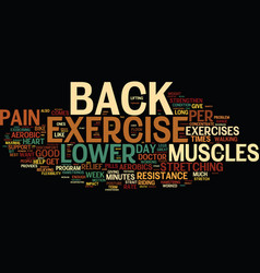 Exercise can help relieve lower back pain text vector