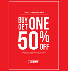 buy one get one 50 off sign vector image