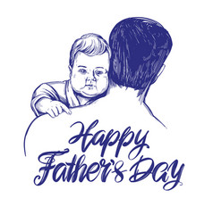 Father holding a baby fathers day hand drawn vector