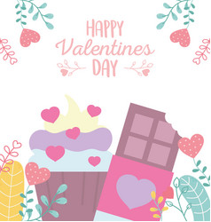 happy valentines day sweet cupcake and chocolate vector image