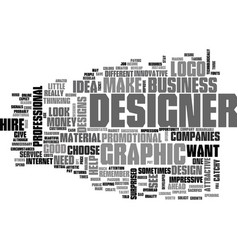 why hire a graphic designer text word cloud vector image vector image