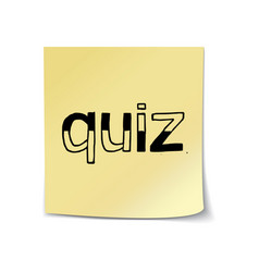 quiz - hand lettering on sticky note vector image vector image