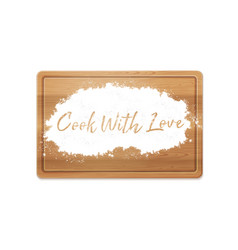 Cook with love in flour vector