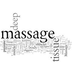 deep tissue massage vector image