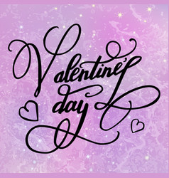 Happy valentines day greeting card with lettering vector