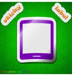 Tablet icon sign Symbol chic colored sticky label vector
