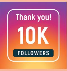 Thank you 10000 followers congratulation subscribe vector