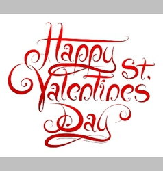 Valentines Day greetings calligraphy vector