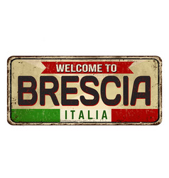 welcome to brescia vintage rusty metal sign vector image