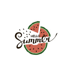 Hello summer lettering with watermelon vector