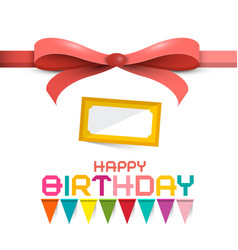 happy birthday design with colorful flags and bow vector image vector image