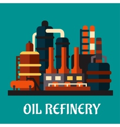 Oil refinery factory in flat style vector image vector image