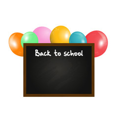back to school blackboard and balloons background vector image