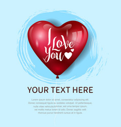 I love you design with big heart balloon on blue vector