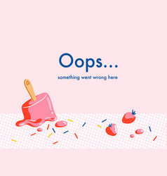 error web page with melting strawberry ice cream vector image