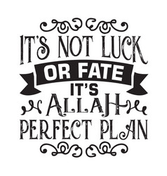 Muslim quote and saying good for cricut vector