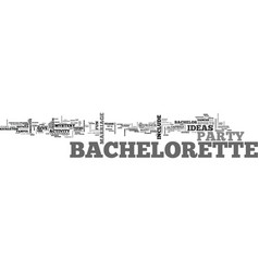 Bachelorette party ideas that won t leave you in vector