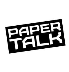 Paper talk typographic sign vector