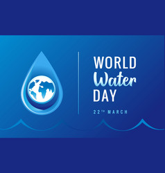 world water day poster blue vector image