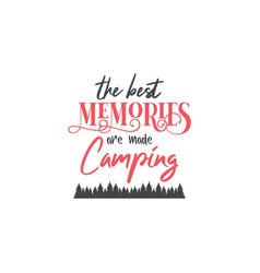 Camp quote lettering typography vector