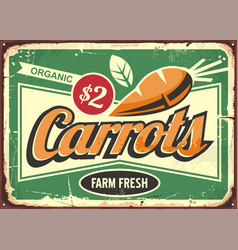 Carrots vintage tin sign for fresh farm vegetable vector