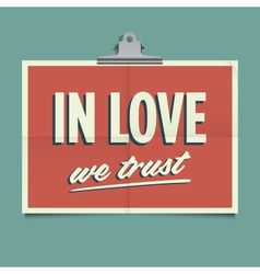 in love we trust vector image