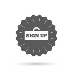 Sign up sign icon Registration symbol vector image