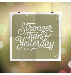 Slogan poster abstract stronger vector