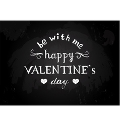 Chalk board with Valentines type design vector image