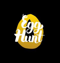 handwritten calligraphy egg hunt vector image vector image